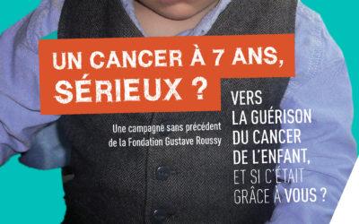Guérir le cancer de l'enfant, avec la Fondation Gustave Roussy
