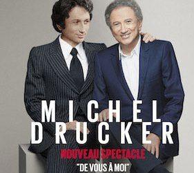 Nouveau spectacle de Michel: «De vous à moi» DATES Tournée 2020